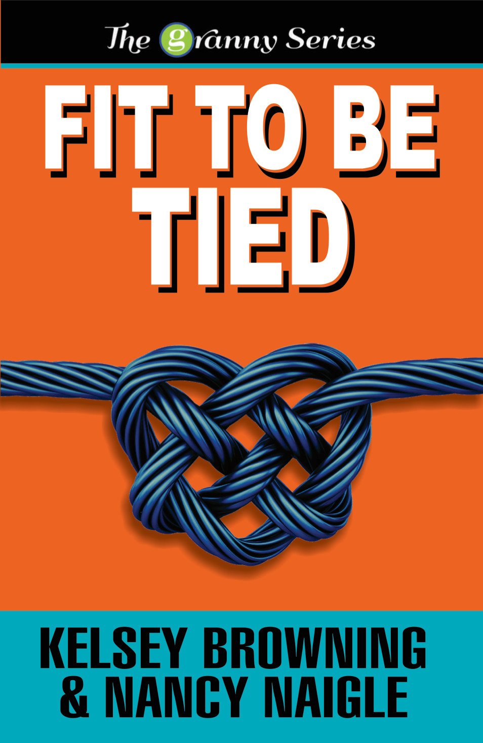 The Granny Series #2 – Fit to Be Tied